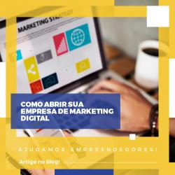 Como abrir empresa de Marketing Digital