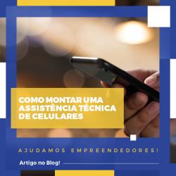 Abrir assistência técnica de celulares