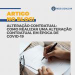 Como realizar uma alteração contratual em época de crise