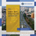 Como abrir empresa em Jundiaí / SP