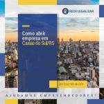 Como abrir empresa em Caxias do Sul / RS