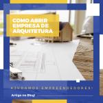 Como abrir empresa de arquitetura em Belo Horizonte